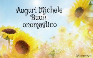 Auguri Michele buon onomastico Michele