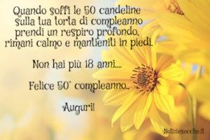 Frasi E Auguri Per I 50 Anni Di Compleanno Notiziesecche Frasi