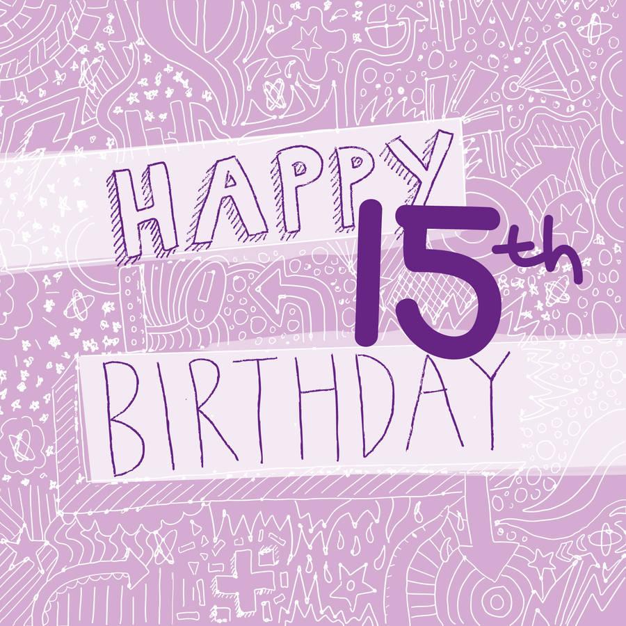 Compleanno 15 Anni Frasi Di Auguri Per Festeggiare I 15