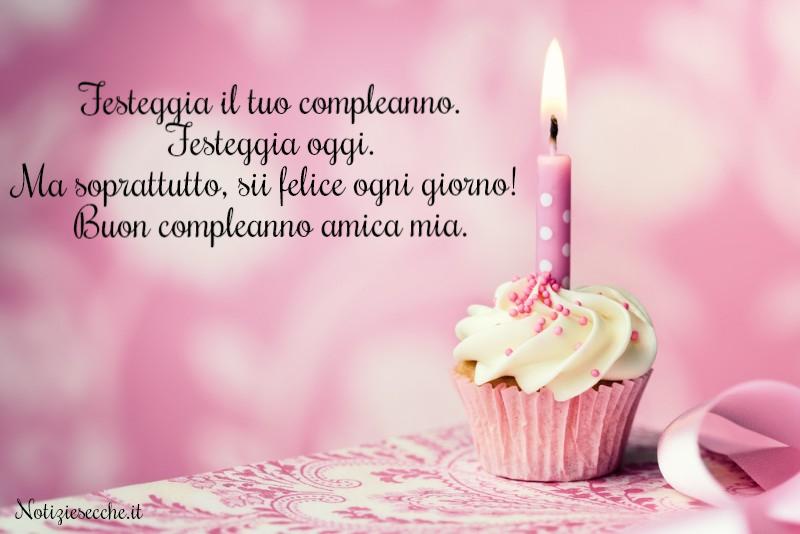 Frasi di compleanno per amica   Frasi, aforismi e citazioni