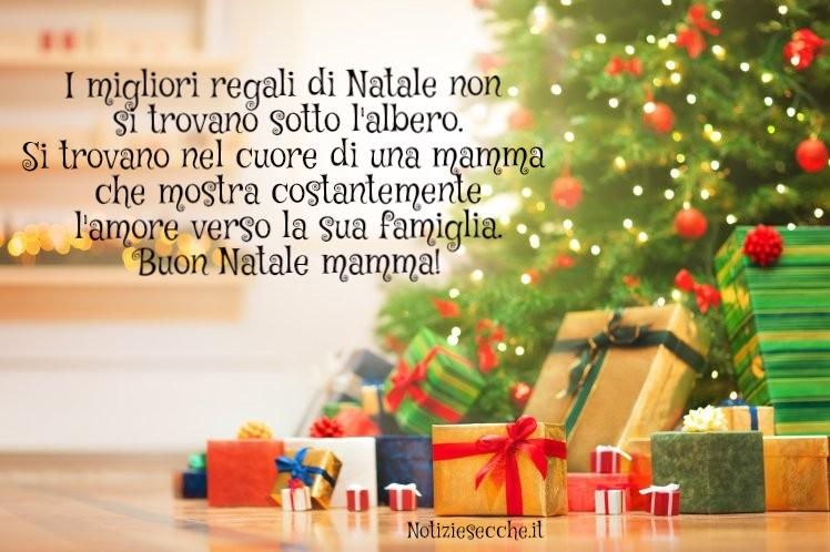 Dediche Di Buon Natale.Buon Natale Mamma Frasi Di Auguri Di Natale Per La Mamma