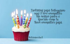 Buon Onomastico Papà Frasi E Auguri Per Festeggiare Il Nome Di Un