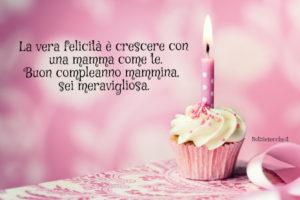 Auguri Mamma Frasi Di Compleanno Per Una Madre Notiziesecche
