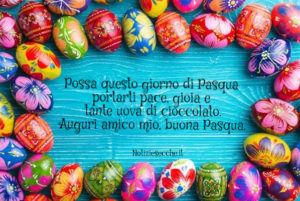 Buona Pasqua amico