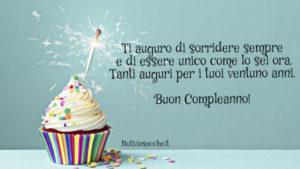 Frasi per 21 anni: Auguri di compleanno   Frasi, aforismi e citazioni
