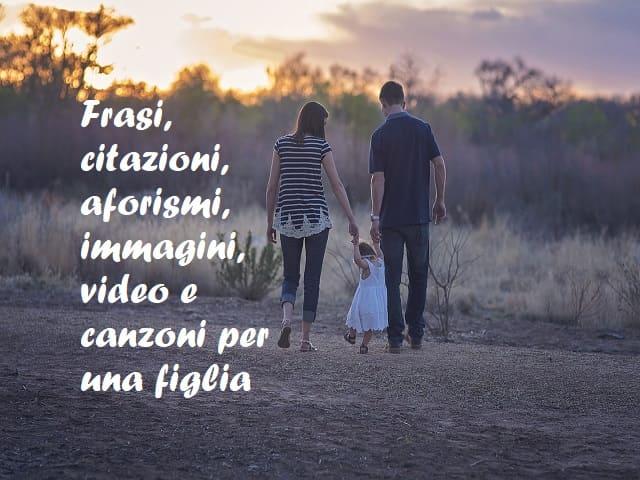 frasi per una figlia